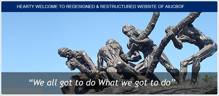 HEARTY WELCOME TO REDESIGNED & RESTRUCTURED WEBSITE OF AIUCBOF